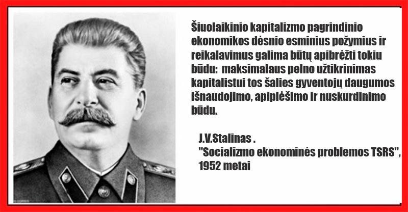Vakarų kapitalizmas 1990 metais į Lietuvą atėjo tik dėl pelno ir išnaudojimo.